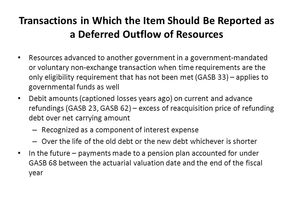 Transactions in Which the Item Should Be Reported as a Deferred Outflow of Resources