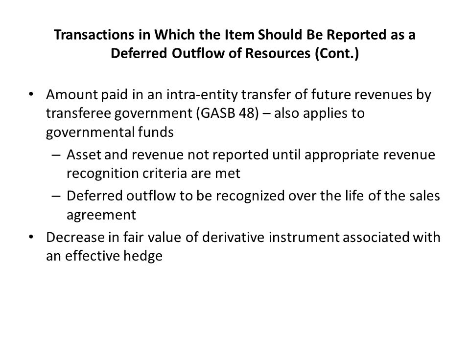 Transactions in Which the Item Should Be Reported as a Deferred Outflow of Resources (Cont.)
