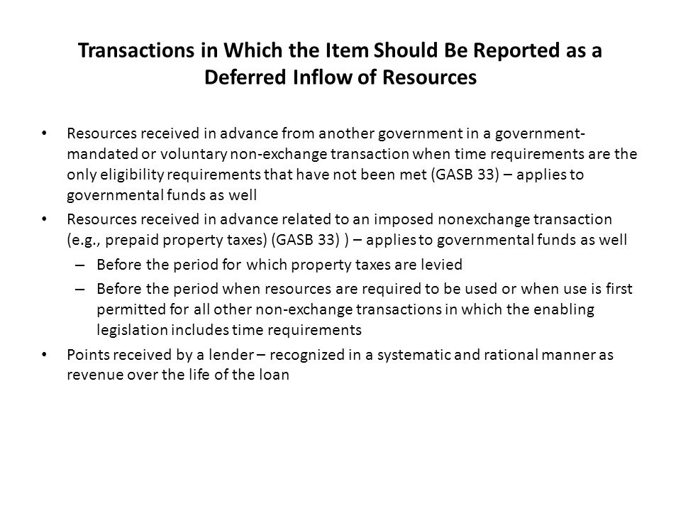 Transactions in Which the Item Should Be Reported as a Deferred Inflow of Resources