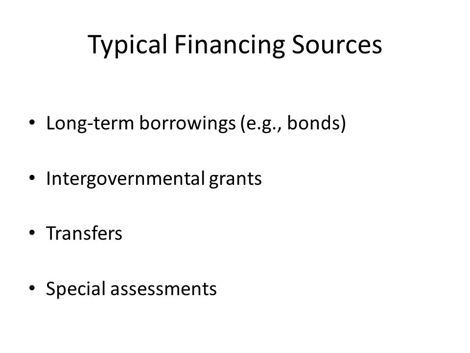 Typical Financing Sources