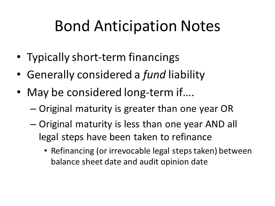 Bond Anticipation Notes