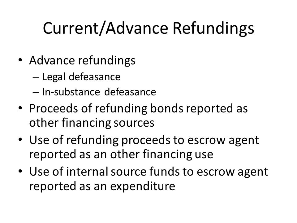 Current/Advance Refundings