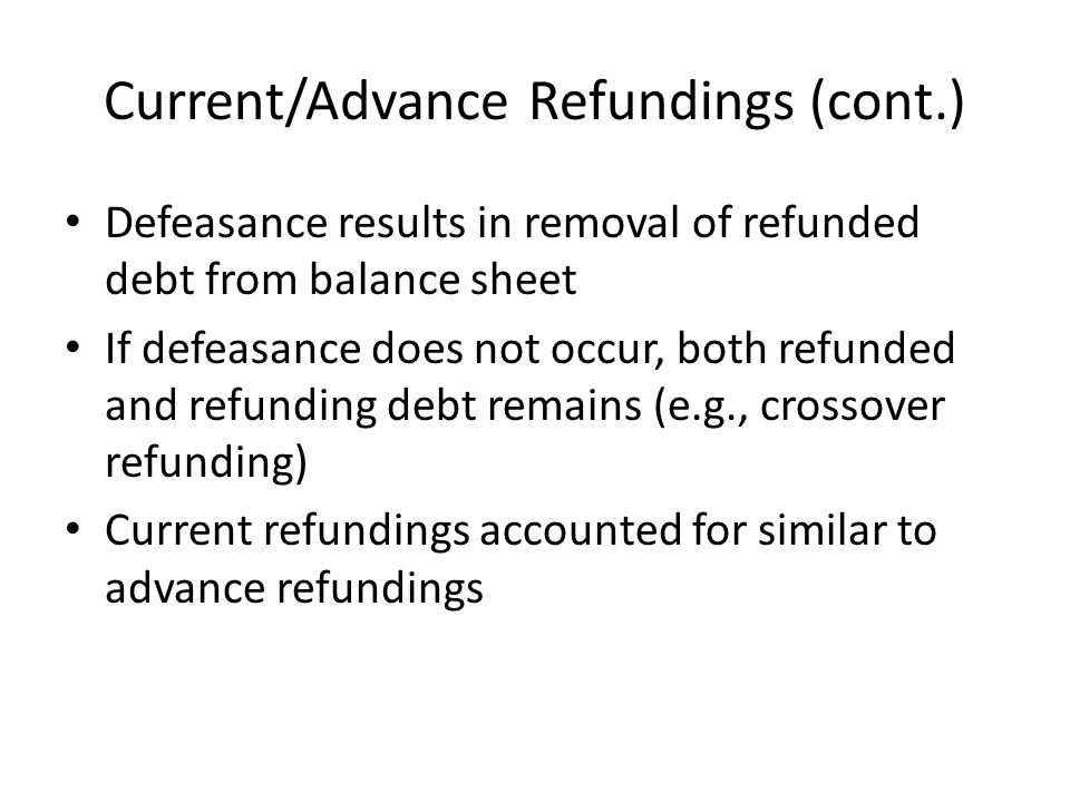 Current/Advance Refundings (cont.)