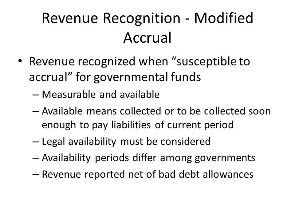 Revenue Recognition - Modified Accrual