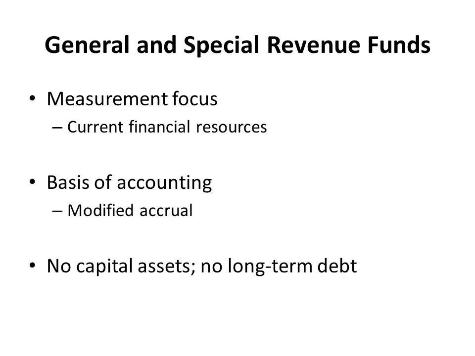 General and Special Revenue Funds