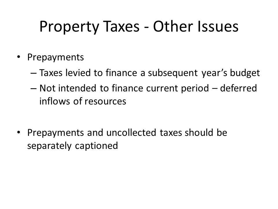 Property Taxes - Other Issues