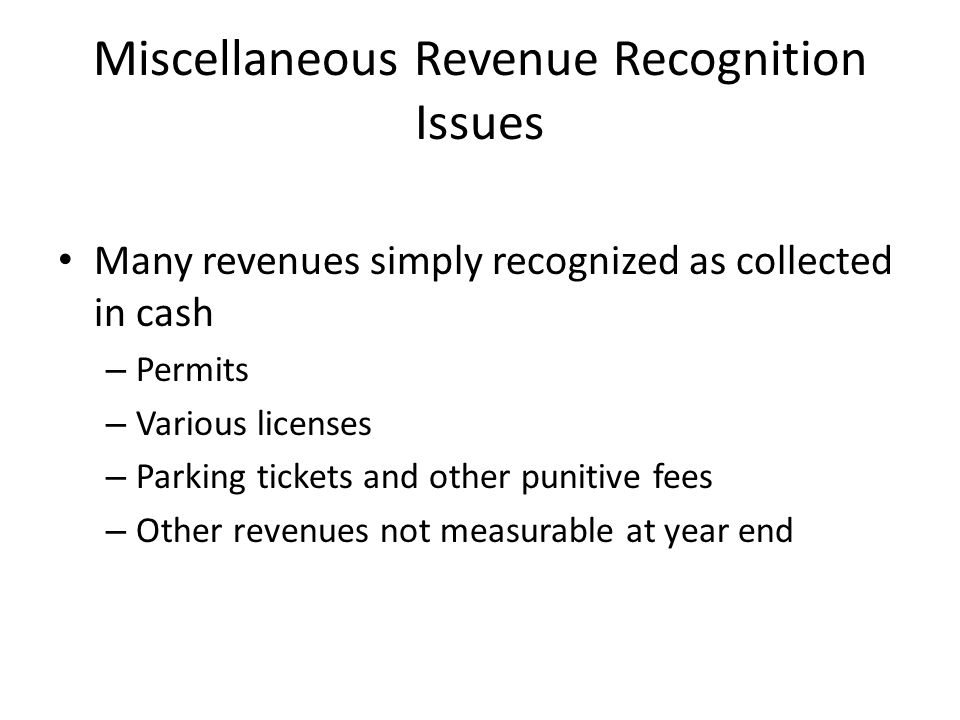Miscellaneous Revenue Recognition Issues