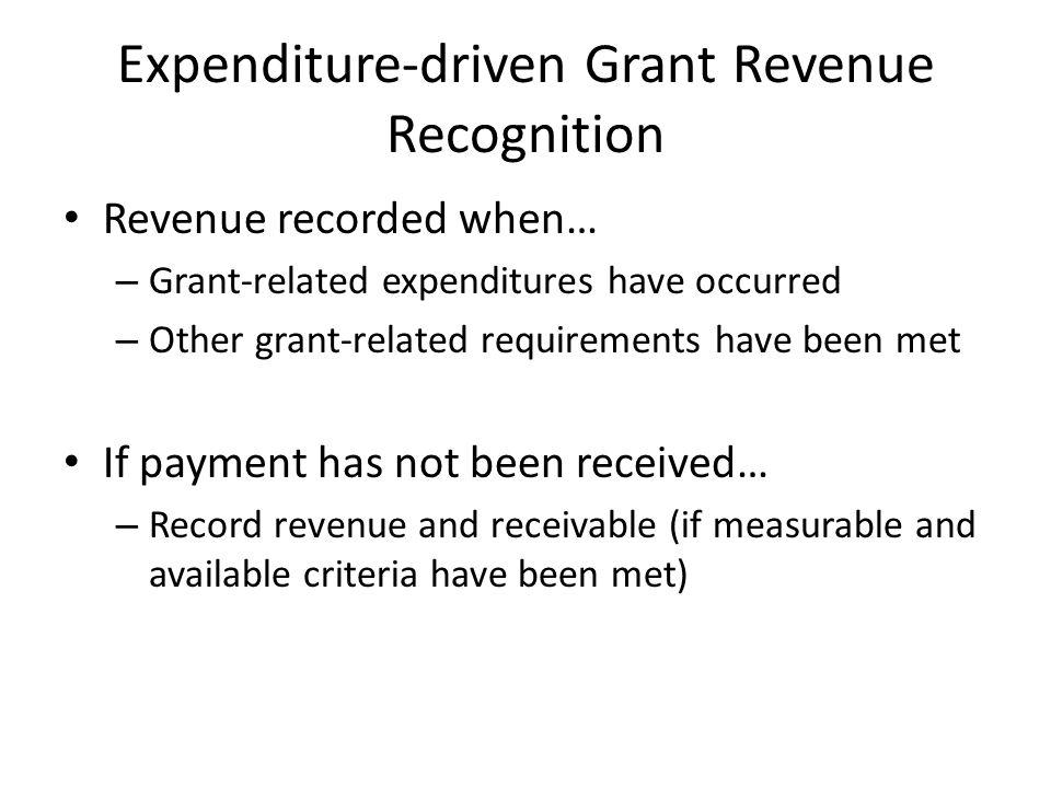 Expenditure-driven Grant Revenue Recognition