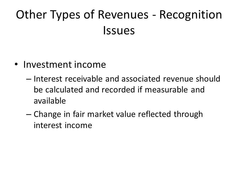 Other Types of Revenues - Recognition Issues