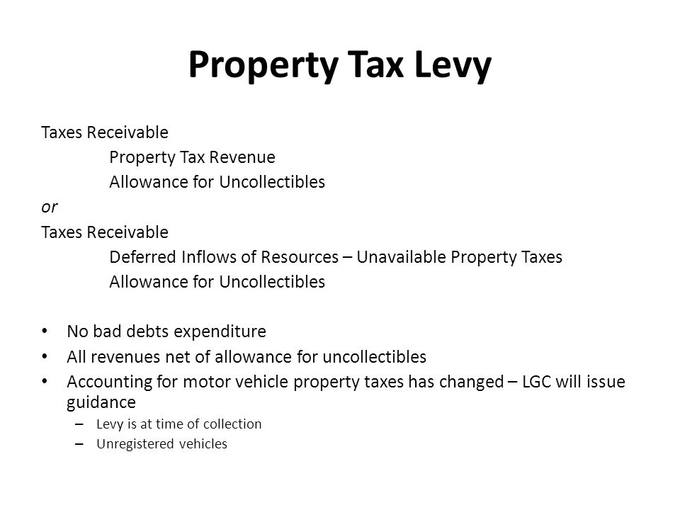 Property Tax Levy Taxes Receivable Property Tax Revenue