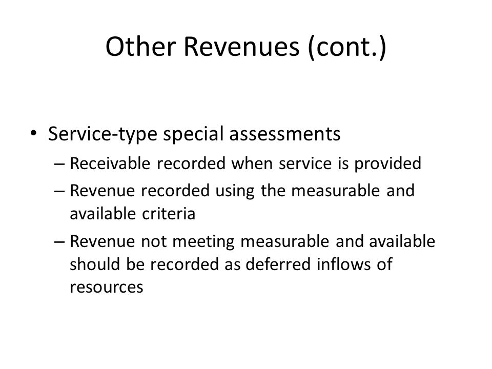 Other Revenues (cont.) Service-type special assessments
