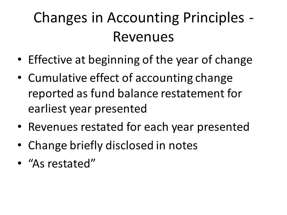 Changes in Accounting Principles - Revenues