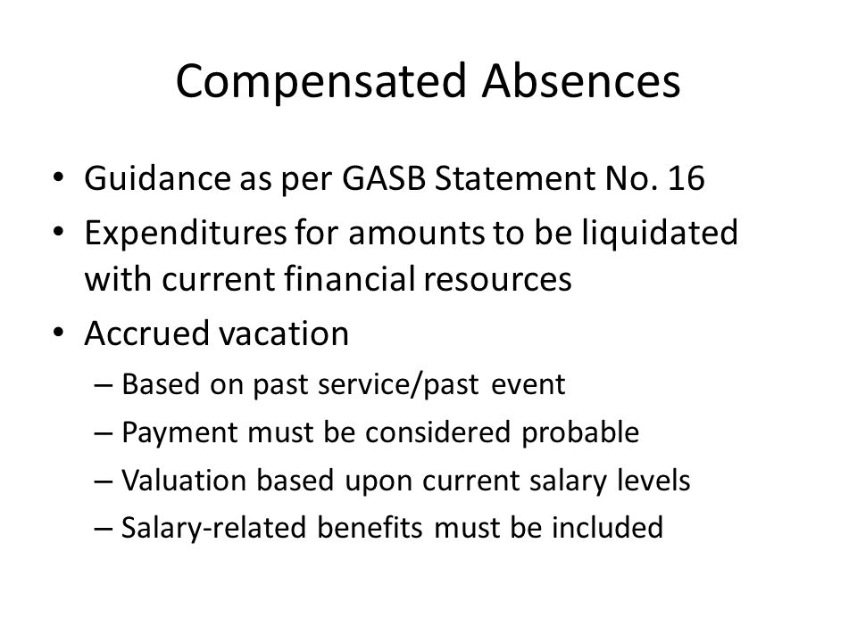 Compensated Absences Guidance as per GASB Statement No. 16