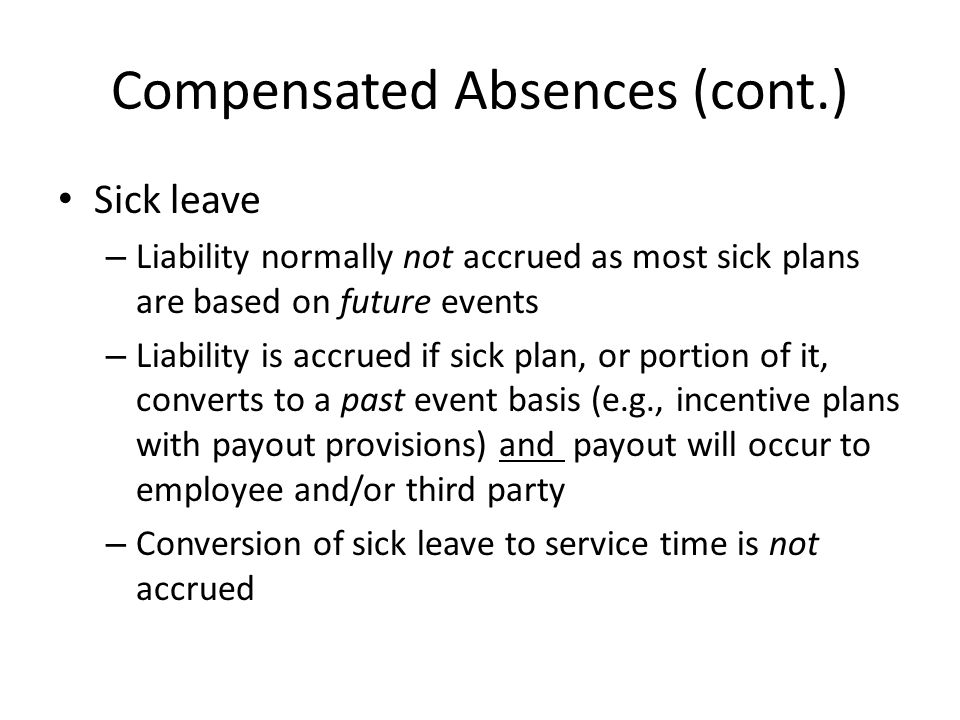Compensated Absences (cont.)
