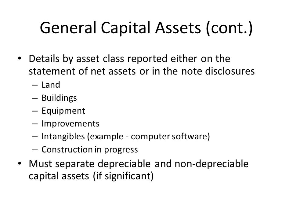 General Capital Assets (cont.)