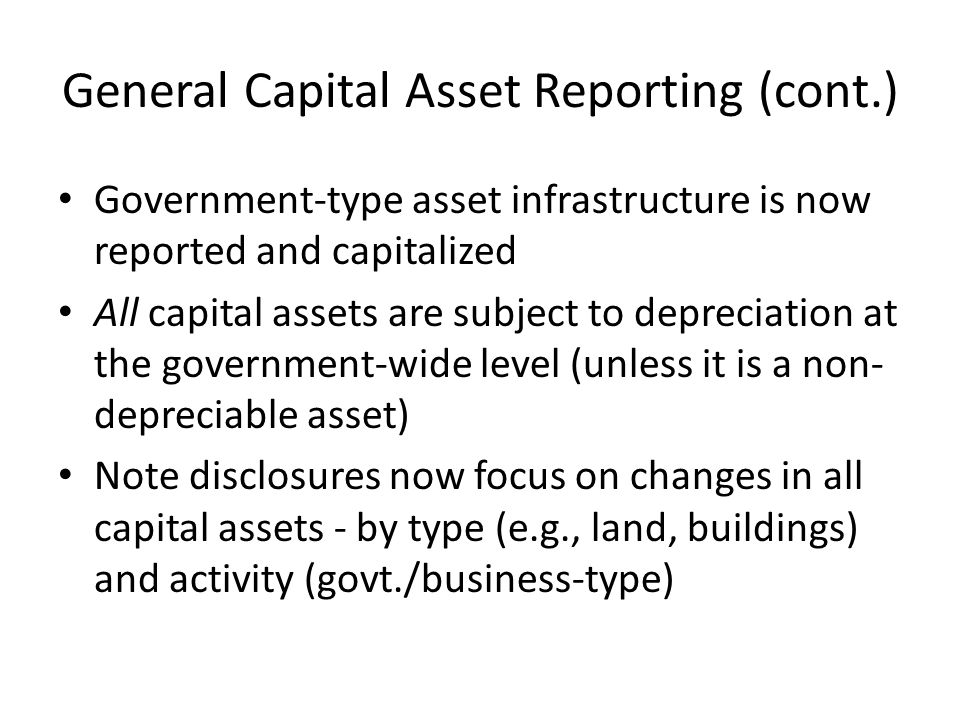General Capital Asset Reporting (cont.)