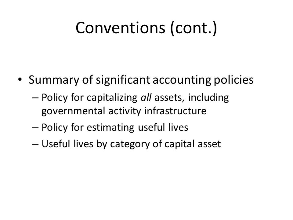 Conventions (cont.) Summary of significant accounting policies