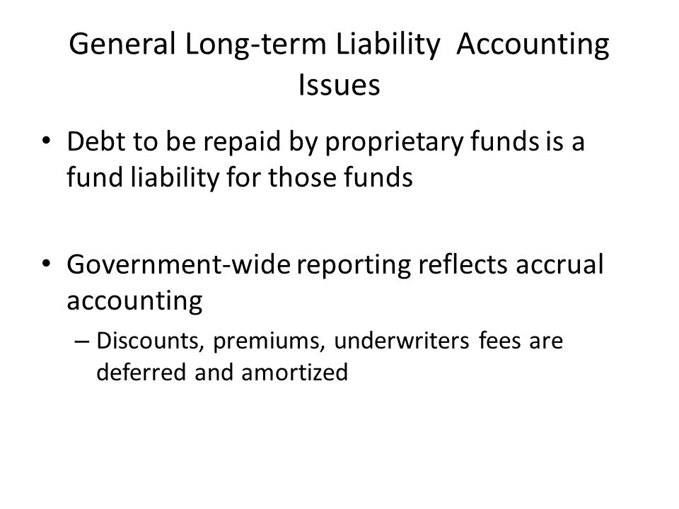 General Long-term Liability Accounting Issues