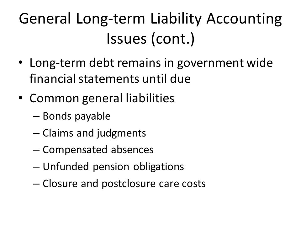 General Long-term Liability Accounting Issues (cont.)