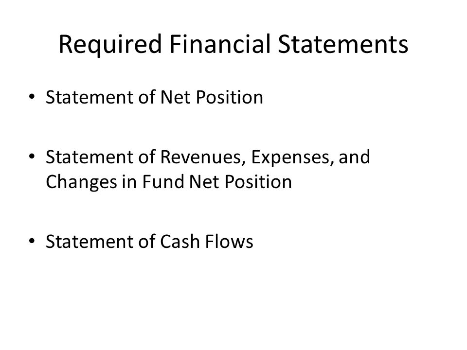 Required Financial Statements