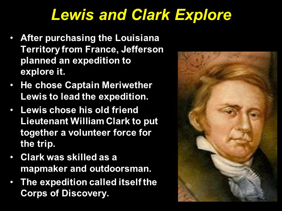Lewis and Clark Explore