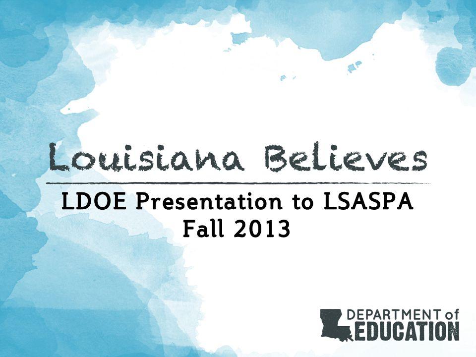LDOE Presentation to LSASPA