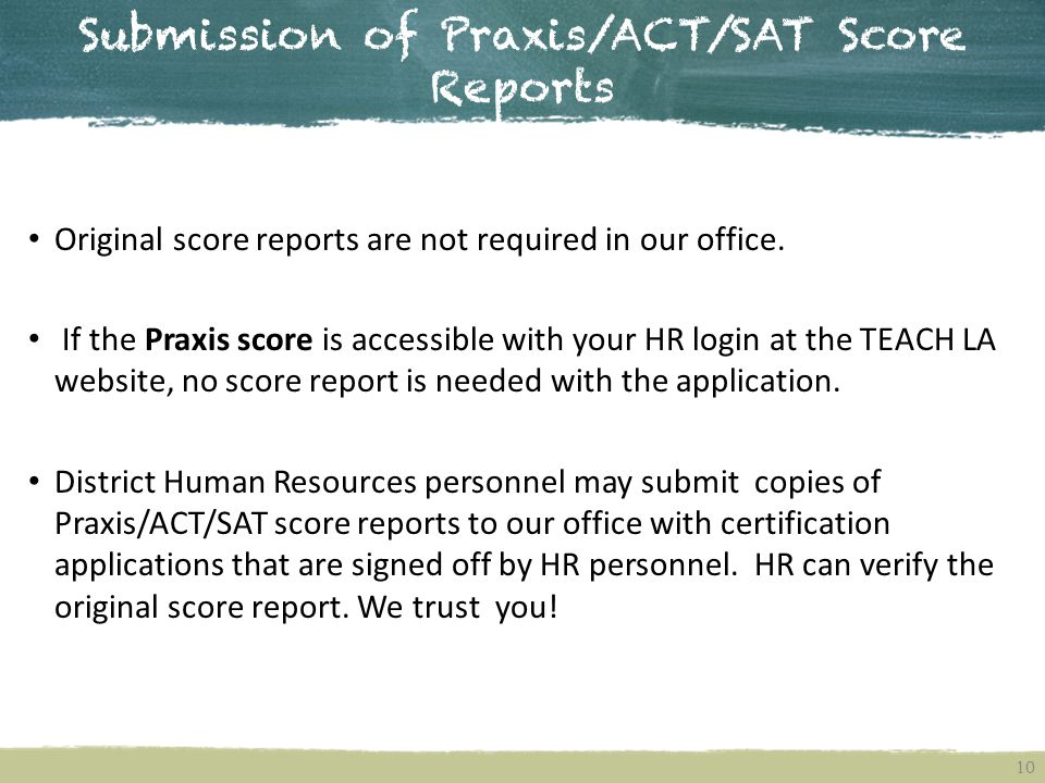 Submission of Praxis/ACT/SAT Score Reports