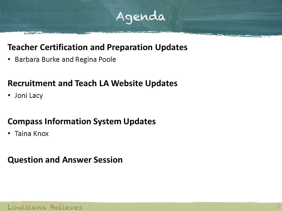 Agenda Teacher Certification and Preparation Updates