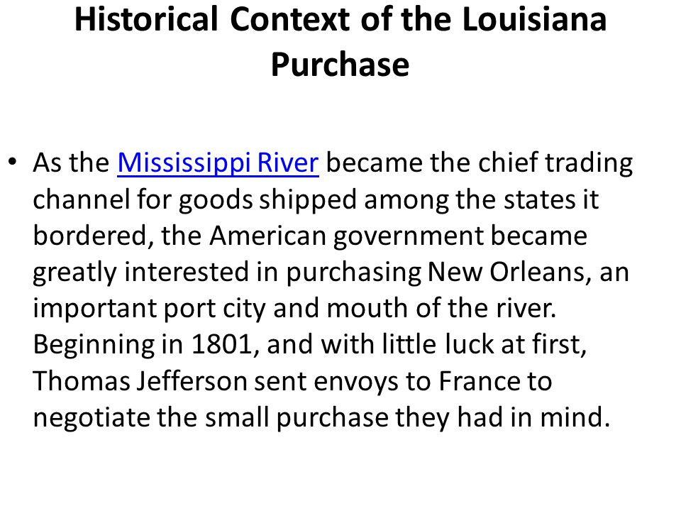 Historical Context of the Louisiana Purchase