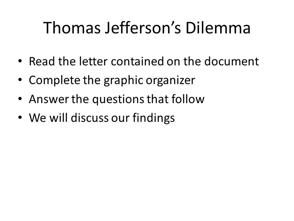 Thomas Jefferson's Dilemma