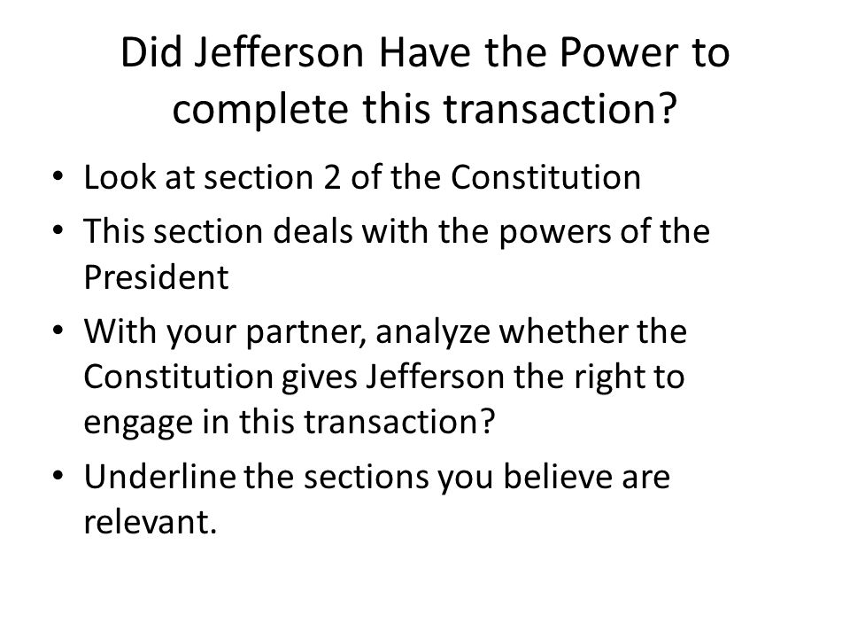 Did Jefferson Have the Power to complete this transaction