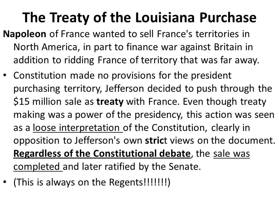 The Treaty of the Louisiana Purchase