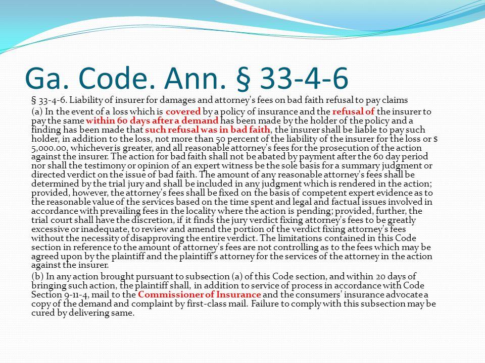 Ga. Code. Ann. § 33-4-6