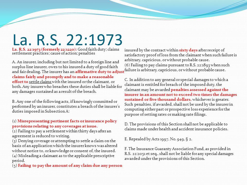 La. R.S. 22:1973