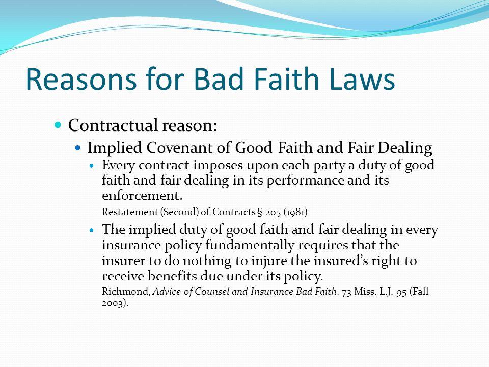 Reasons for Bad Faith Laws