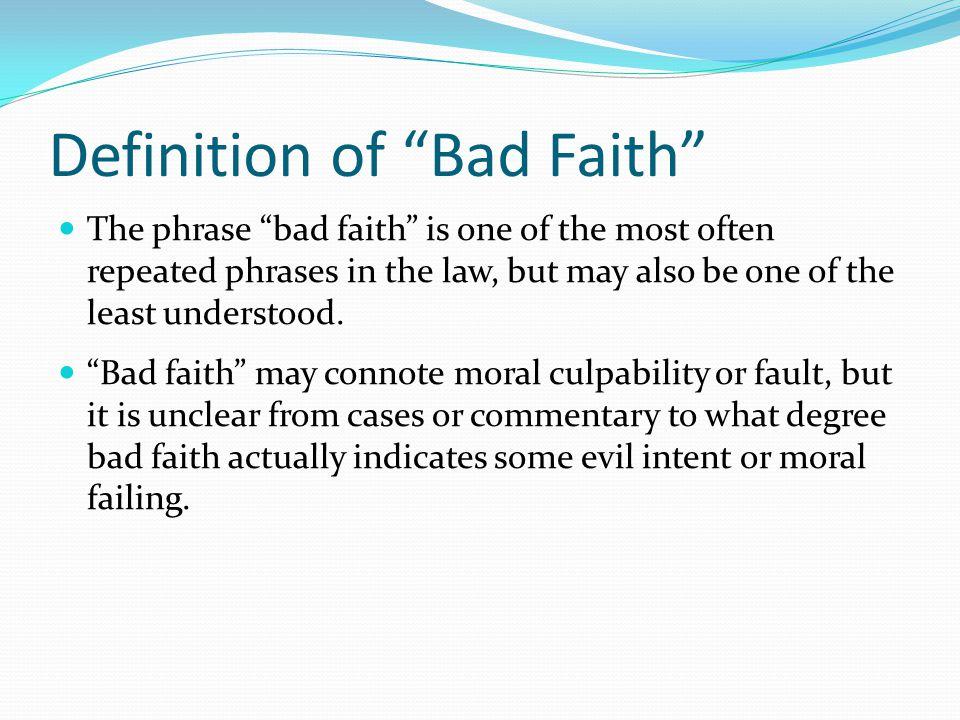 Definition of Bad Faith