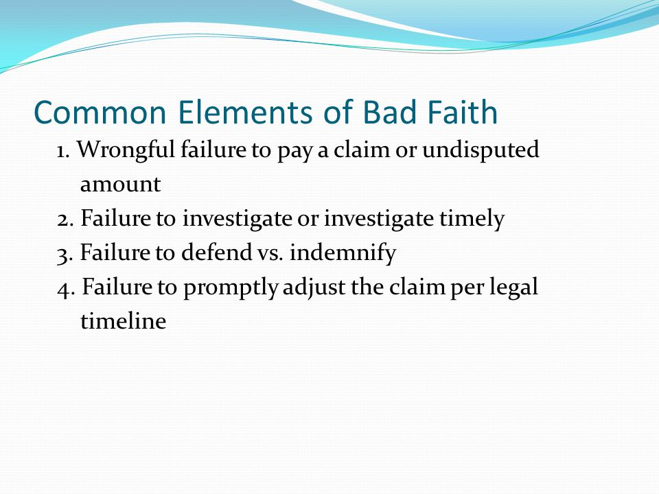 Common Elements of Bad Faith
