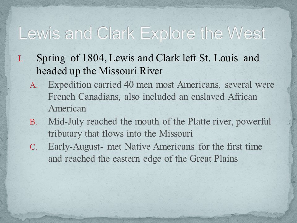 Lewis and Clark Explore the West