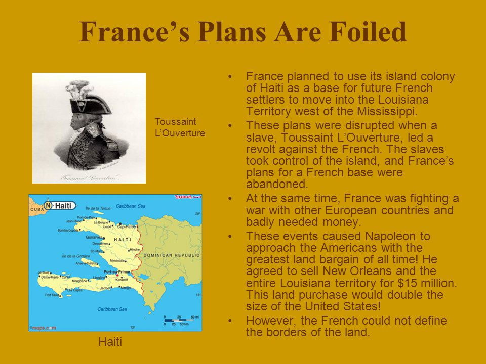 The louisiana purchase ppt video online download for How to get money to buy land