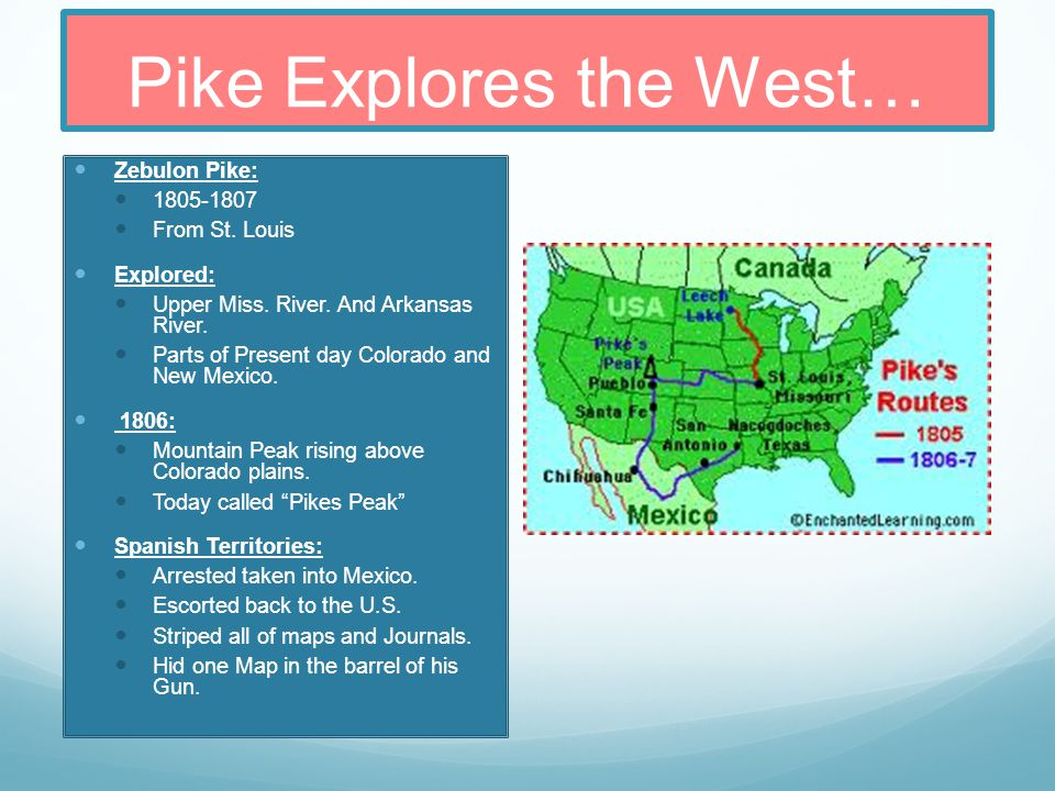Pike Explores the West…