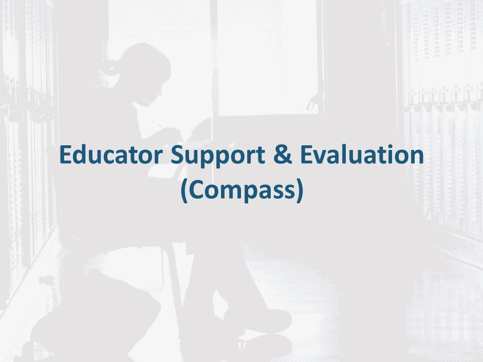 Educator Support & Evaluation (Compass)