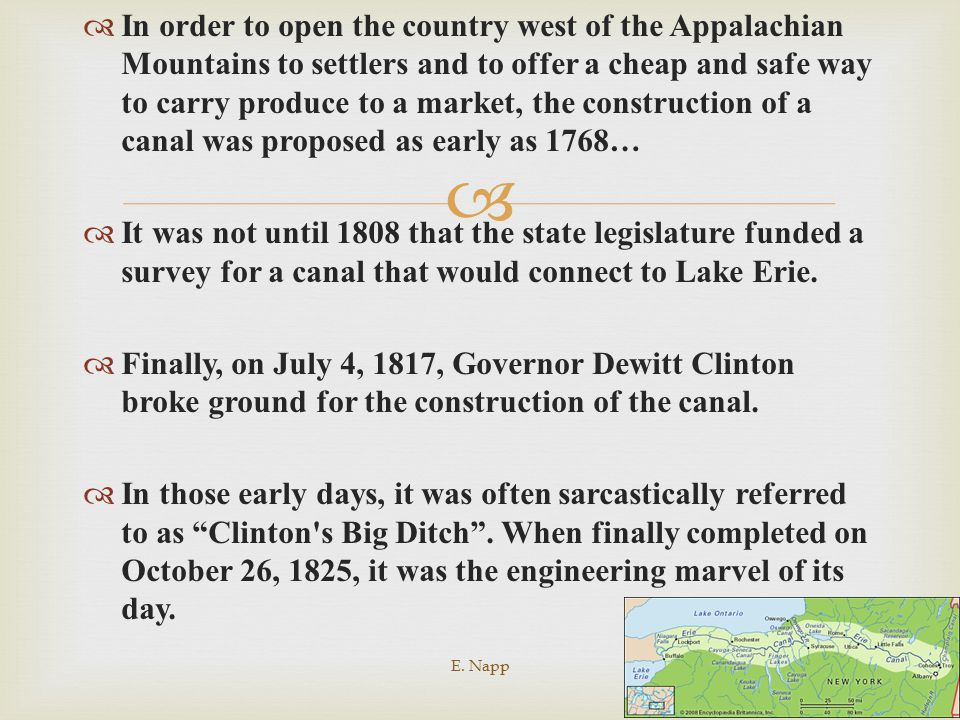 In order to open the country west of the Appalachian Mountains to settlers and to offer a cheap and safe way to carry produce to a market, the construction of a canal was proposed as early as 1768…