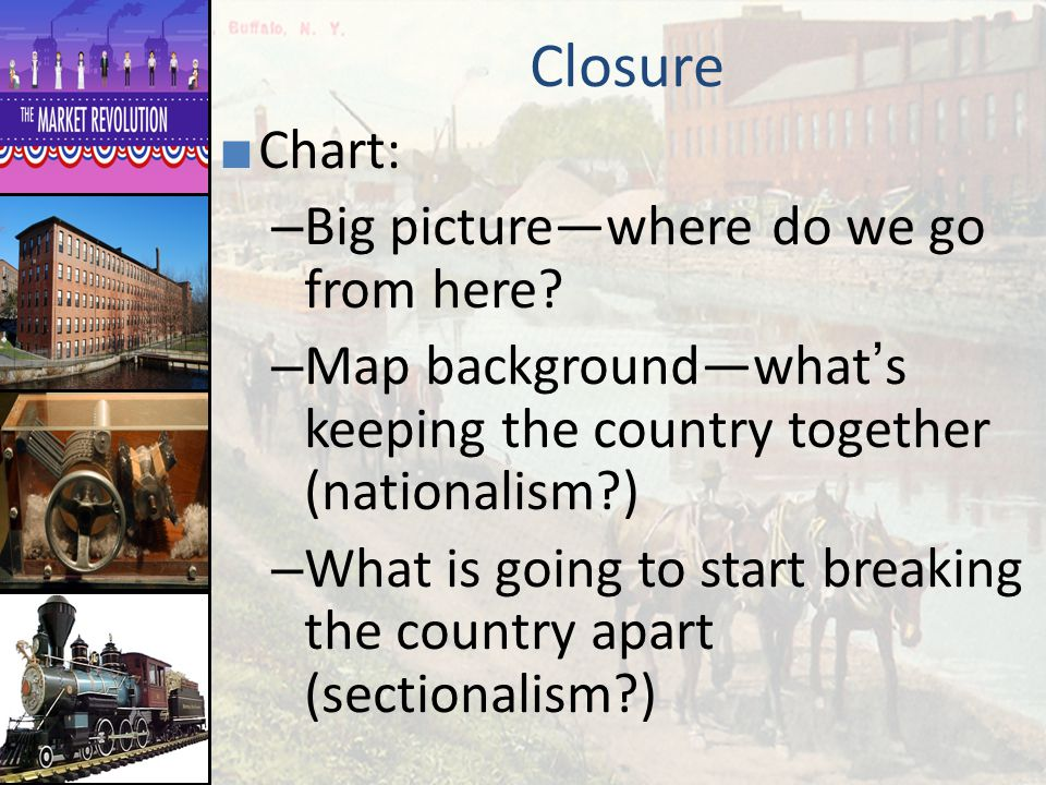 Closure Chart: Big picture—where do we go from here