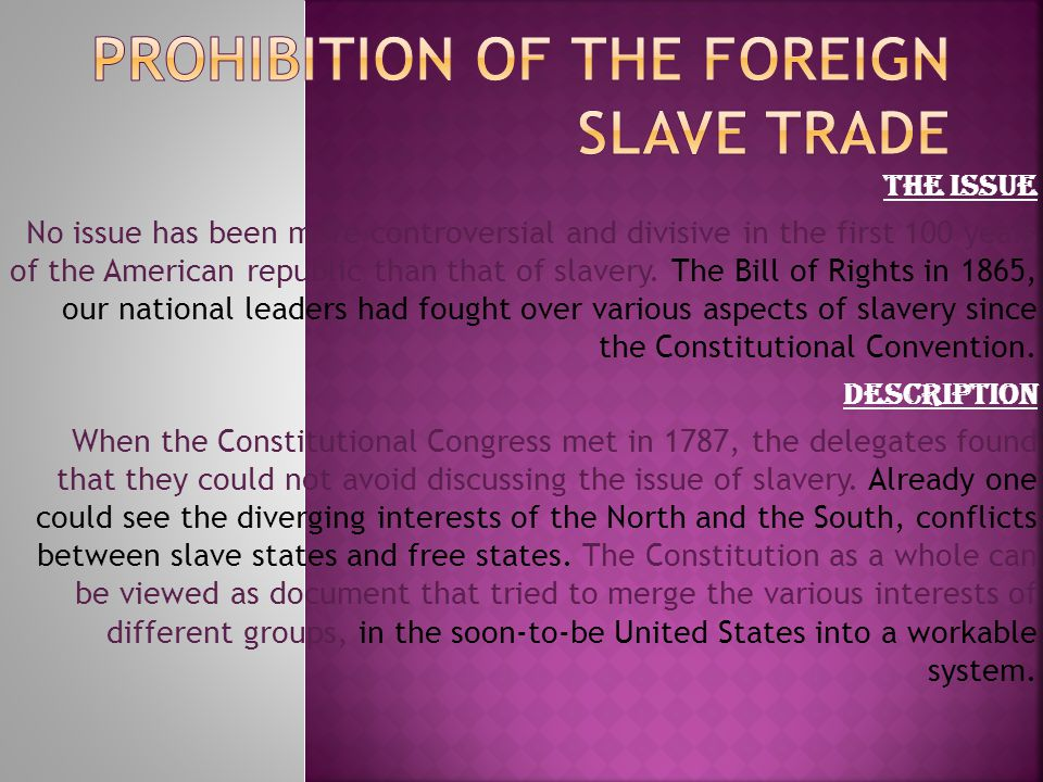 PROHIBITION OF THE FOREIGN SLAVE TRADE