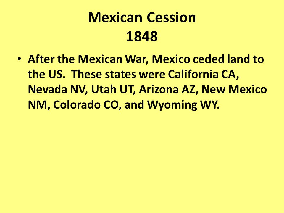 Mexican Cession 1848