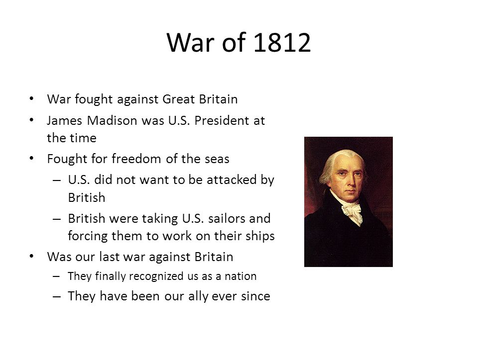 War of 1812 War fought against Great Britain
