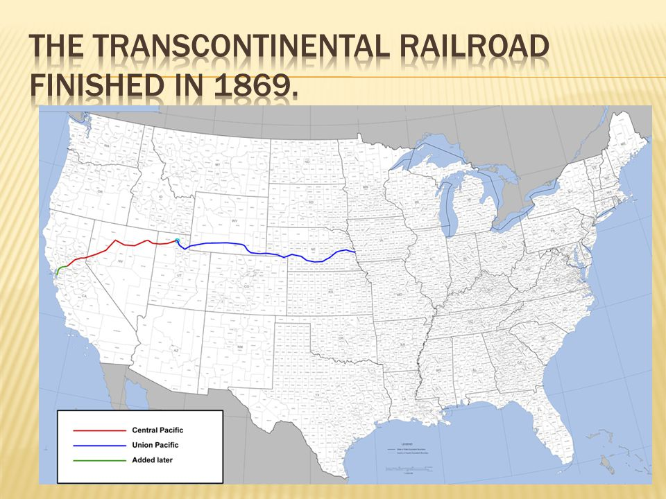 The Transcontinental Railroad finished in 1869.