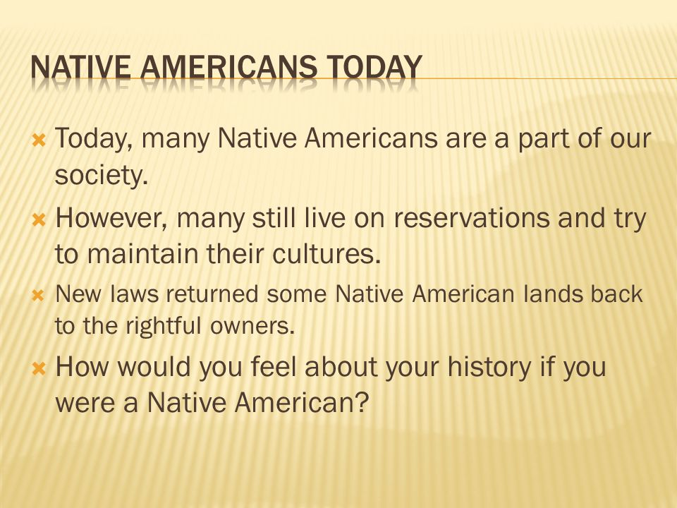 Native Americans Today