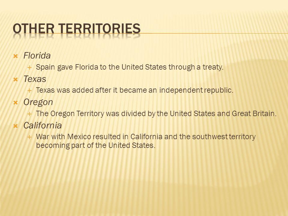 Other Territories Florida Texas Oregon California