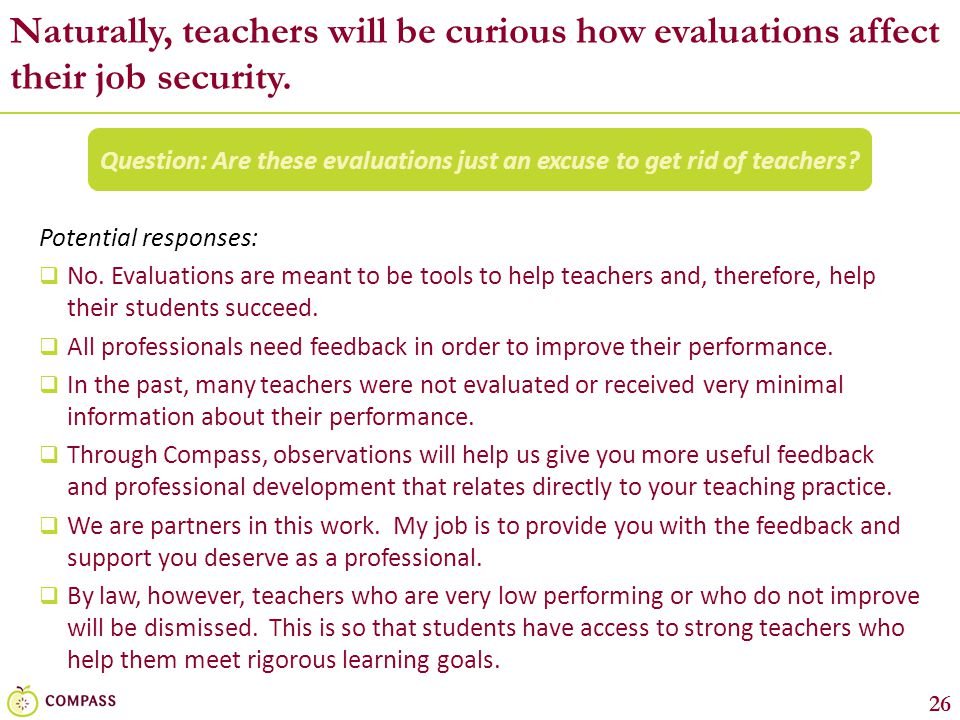 Question: Are these evaluations just an excuse to get rid of teachers